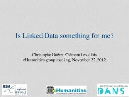 Linked data: is it for me? New Trends in eHumanities
