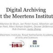 Digital Archiving at the Meertens Institute - New Trends in eHumanities